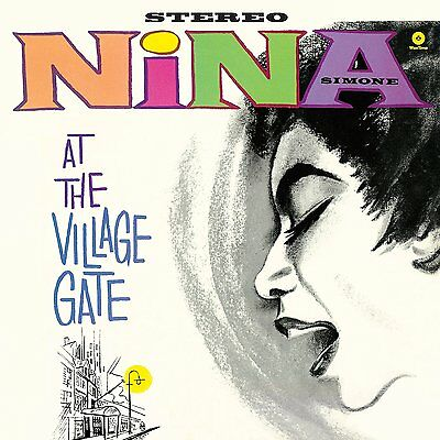 Nina Simone At The Village Gate New  180G Vinyl Lp