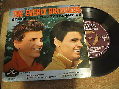 """THE EVERLY BROTHERS.SONGS OUR DADDY TAUGHT US.PART 1 EP.7"""" .45RPM record"""