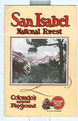 1932 Missouri Pacific Lines to San Isabel National Forest