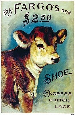 1888 Fargo Congress Button Lace Shoe Chicago Poster Print Ad Cow Calf Boot 639