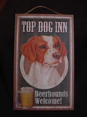 TOP DOG INN Welcome BRITTANY 10 x 16 BEER HOUND SIGN wood HANGING wall PLAQUE