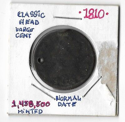 1810 Classic Head Large Cent Decent Circulated coin Normal Date Holed