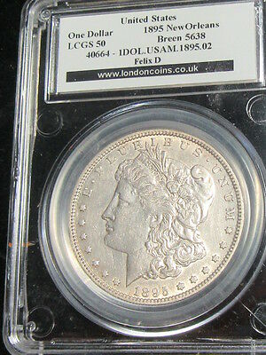 USA United States Morgan Dollar 1895O New Orleans Rare Slabbed LCGS50 = AU55.