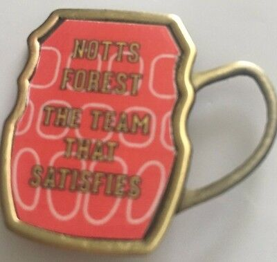 Nottingham Forest BEER MUG THE TEAM THAT SATISFIES  FOOTBALL INSERT METAL BADGE