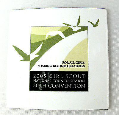 CONVENTION MAGNET 2005 Atlanta GA 50th Girl Scout Souvenier Beyond Greatness NEW