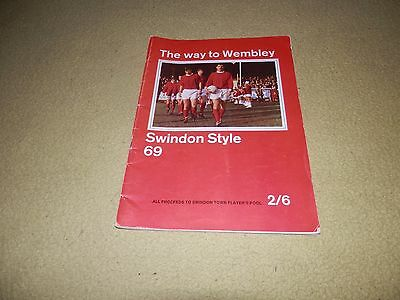The Way To Wembley - Swindon Style '69 Players' Brochure