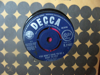 """The Caravelles 1963 """" You Don't Have To Be A Baby To Cry """" Decca F.11697"""