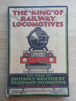 The King Of Railway Locomotives 1928 book, many pics, GWR, passenger trains