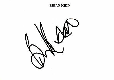 Brian Kidd, Man/united, Arsenal, Man/city, Everton, Signed 6X4 Card,