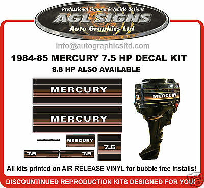 1984 1985 Mercury 7.5 Hp  Decal Kit, 9.8 Hp Available , Reproductions