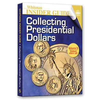 Whitman Insider Guide für USA Präsidenten Dollar Münzen (english)