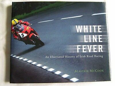 White Line Fever Irish Road Racing Isle Of Man Tt Joey Dunlop Signed By Author