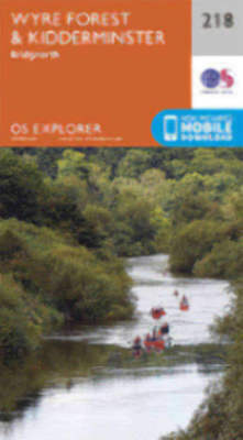 Kidderminster and Wyre Forest 218 Explorer Map Ordnance Survey 2015