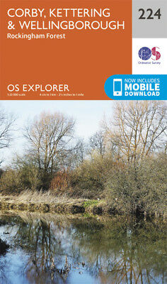 Corby, Kettering and Wellingborough Explorer Map 224 Ordnance Survey