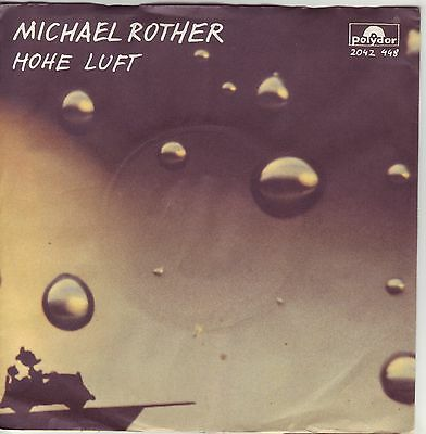 """""""7"""" - MICHAEL ROTHER - Hohe Luft - sehr RAR !!!"""