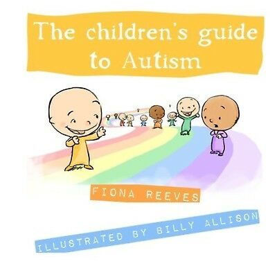 The Children's Guide To Autism Paperback