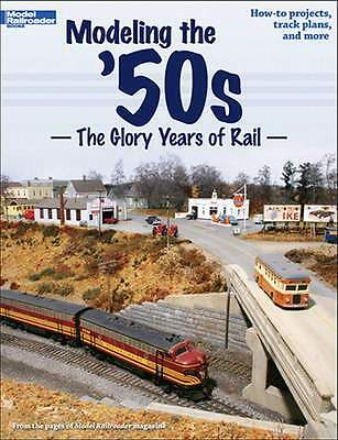 KALMBACH BOOK 12456 MODELING THE 50's - THE GLORY YEARS