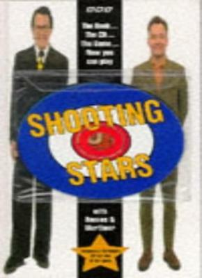 Shooting Stars with Reeves and Mortimer: By Vic Reeves, Bob Mortimer