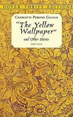 The Yellow Wallpaper (Dover Thrift Editions),Charlotte Perkins Gilman