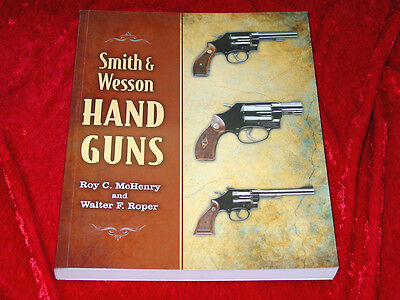 Smith & Wesson Handguns Book by Roy C. McHenry~Authoritative reference~NEW