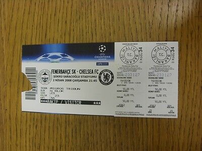 02/04/2008 Ticket: Fenerbahce v Chelsea [Champions League] (torn on entry). Than