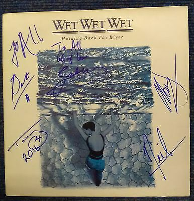 Wet Wet Wet fully signed by all the band Holding Back the River 33rpm Record A15