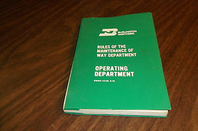 January 1971 Burlington Northern Rules Of The Maintenance Of Way Department