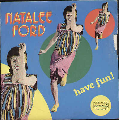 NATALEE FORD have fun / its not too late - 1981 italy