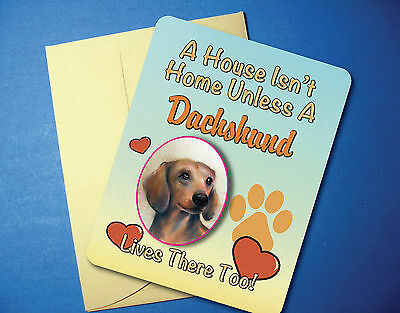 """A House Isn't Home"" Dachshund Greeting Card / Blank Note Card - sku# AH-08"