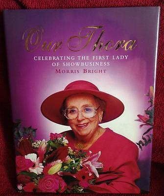Our Thora by Morris Bright H/bk Biography 2001 Signed / Autographed Thora Hird
