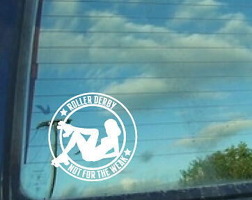Roller Derby Not for the Weak Vinyl Decal 7inch decal