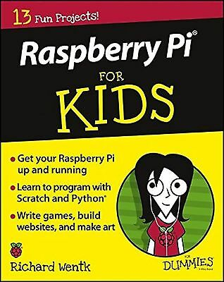 Raspberry Pi for Kids For Dummies NEW BOOK