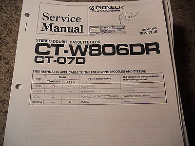 Pioneer Ct-W806Dr Ct-07D Stereo Cassette Deck Service Repair Manual