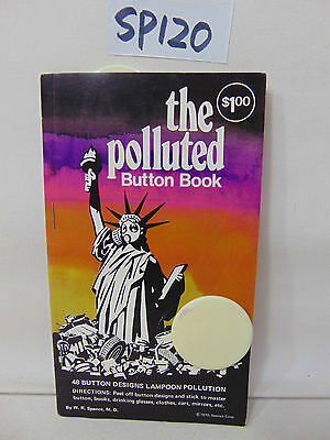 Vintage Hippie Button Book Lampoon Polluted Use 1970 Spenco Funny Pollution Smog