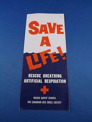 Save A Life! Rescue Breathing Artifical Respiration Brochure Canadian Red Cross