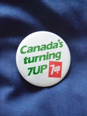 Canada's Turning 7 Up Pin-Back Button