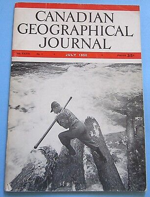 Canadian Geographical Journal July 1950 River Drivers