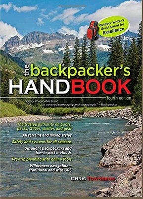 The Backpacker's Handbook, 4th Edition New Paperback Book Chris Townsend