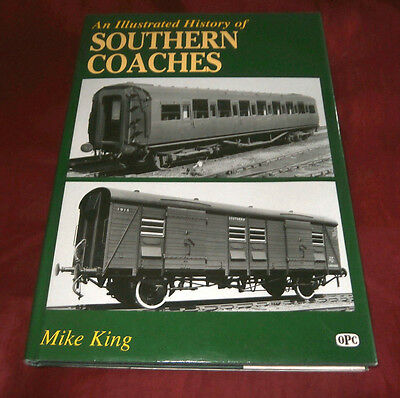 AN ILLUSTRATED HISTORY OF SOUTHERN COACHES. Mike King. 2006. Fully Illustrated.