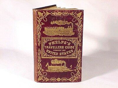 1848 PHELPS'S TRAVELLERS POCKET GUIDE OF UNITED STATES With MAP