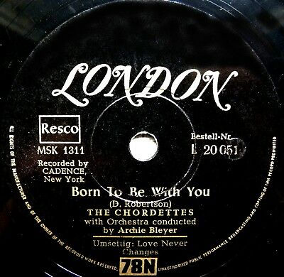 0329/CHORDETTES-Born to be with you-Love never changes-Deutsche London-Schellack
