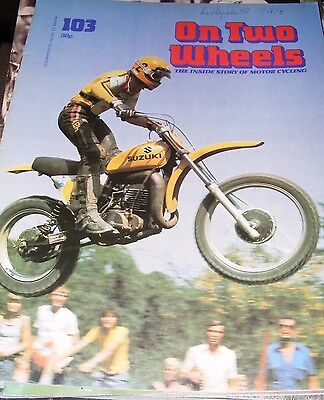 On Two Wheels  (The Inside Story Of Motorcycle)  Issue 103  Free Post In Uk Only