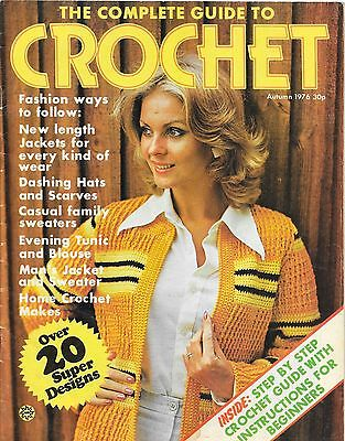 The Complete Guide to Crochet. Autumn 1976