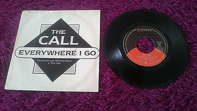 "The Call ‎– Everywhere I Go , Vinyl, 7"", Single, 1986 , Spain , 801"