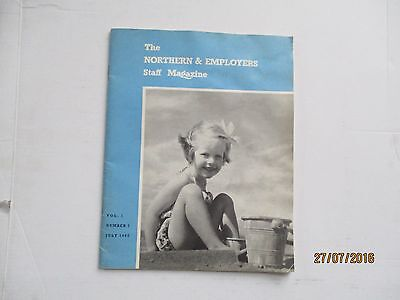 The Northern & Employers Staff Magazine---Vol 1---Number 1---July 1962
