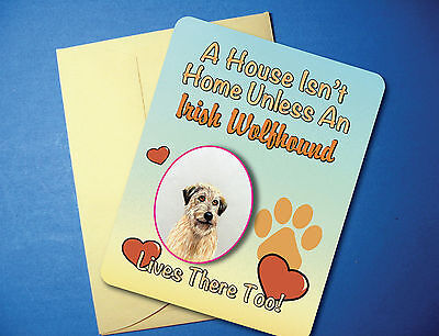 """A House Isn't Home"" Irish Wolfhound Greeting Card/Blank Note Card - sku# AH-59"
