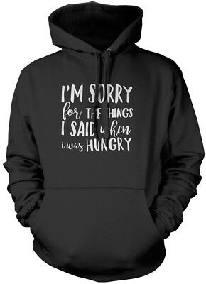 I'm?Sorry?For The Things?I Said when I was Hungry Kids Unisex Hoodie