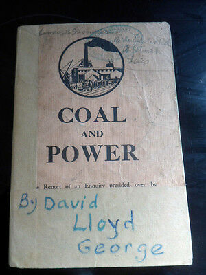 COLLIERY MINING BOOK # COAL AND POWER # by David Llord George