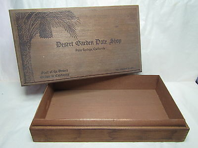 PALM SPRINGS DESERT GARDEN DATE SHOP WOODEN BOX pre-1950