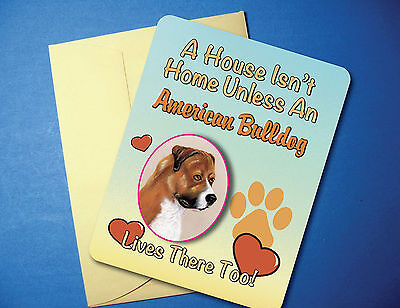 """A House Isn't Home"" American Bulldog Greeting Card/Blank Note Card - sku# AH-67"